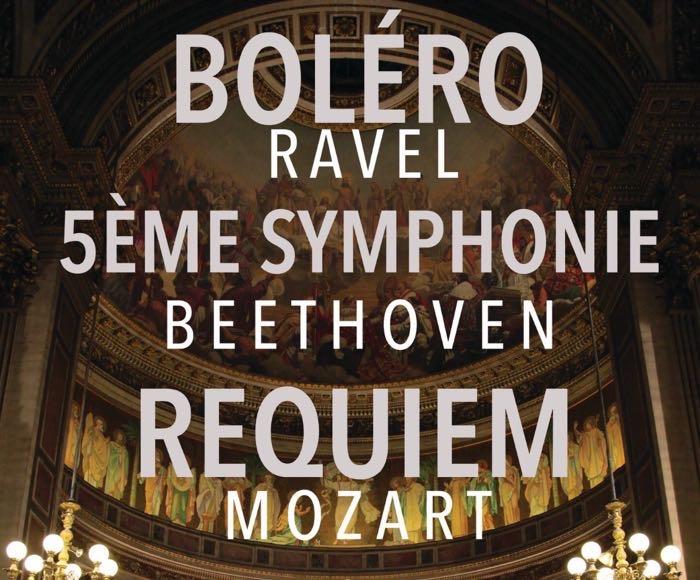 Boléro - Requiem - 5ème Symphonie