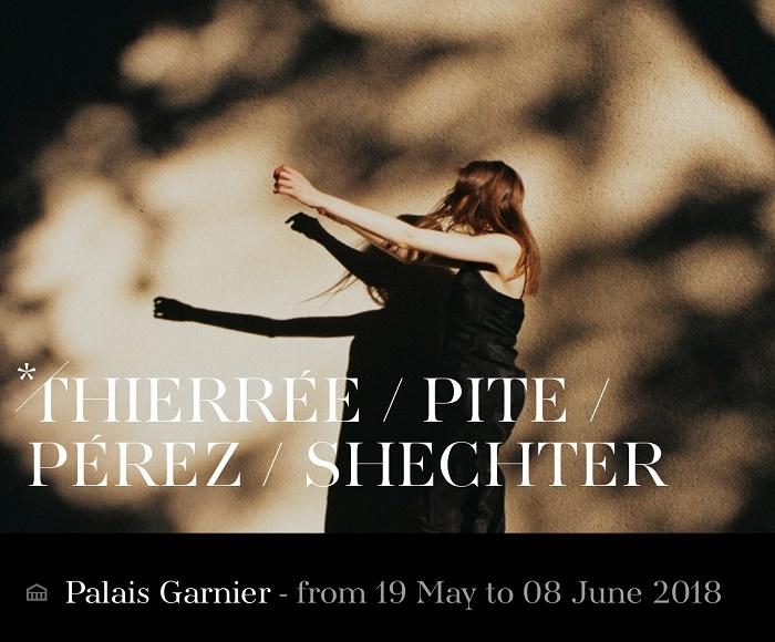 THIERRÉE / PITE / PÉREZ / SHECHTER