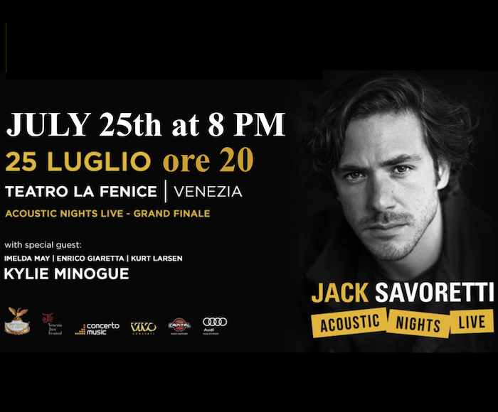 The singer Jack Savoretti at LA FENICE THEATRE in VENICE: SPECIAL GUEST STAR...KYLIE MINOGUE
