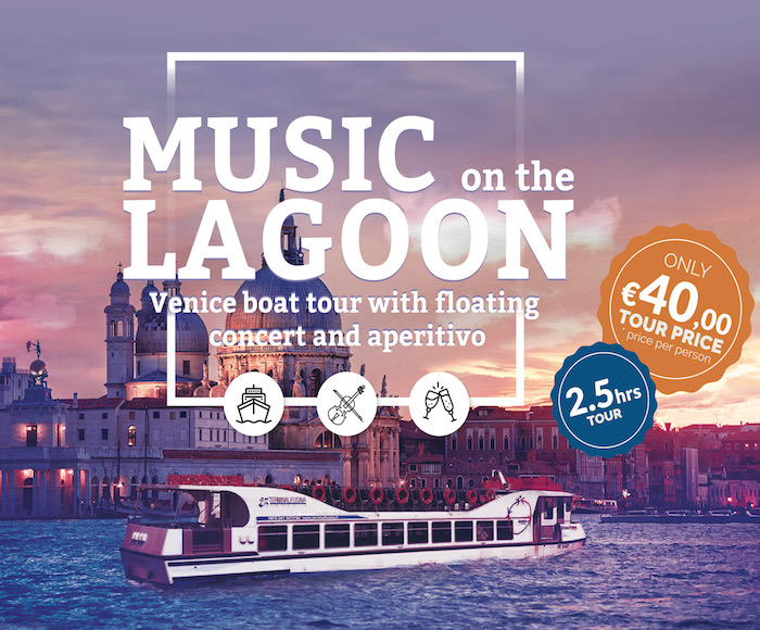 EVERY MONDAY - The Soloists of the Venice Orchestra perform classical music during the journey in the Lagoon. At 5:00 PM BOARDING TERMINAL FUSINA - AT 5:30 PM BOARDING ZATTERE